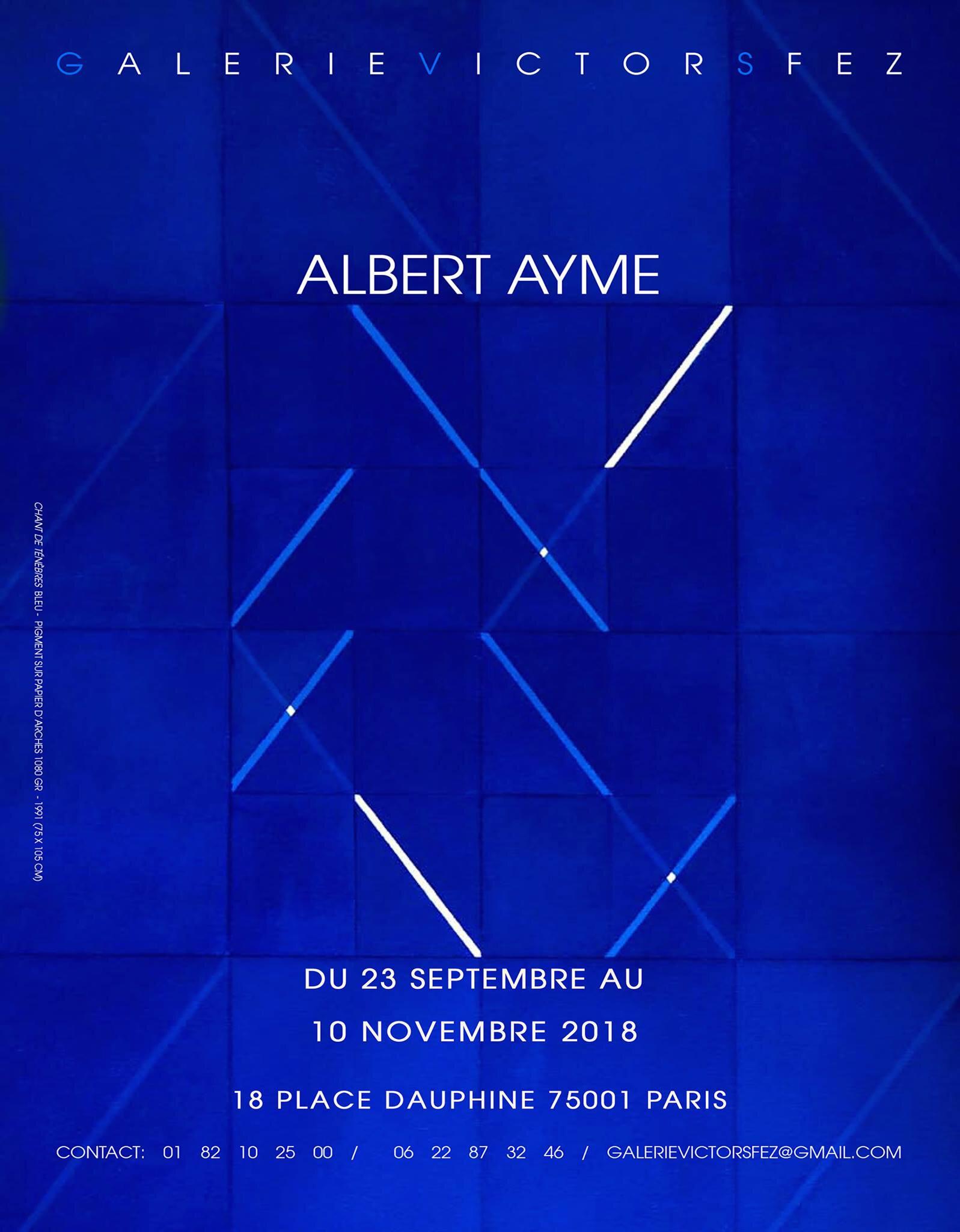ALBERT AYME À LA GALERIE VICTOR SFEZ 23/09/2018 (ARTICLE DU 25/09/2018)
