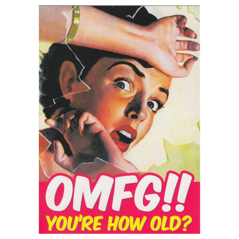 card-omfg-youre-how-old-a