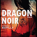 Dragon noir - frédérick rapilly - editions critic