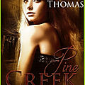 Pine creek, de céline thomas