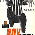 The white boy shuffle (paul beatty)