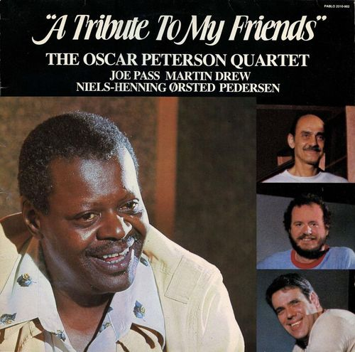 Oscar Peterson - 1983 - Tribute to My Friends (Pablo)