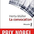 La convocation ---- herta müller