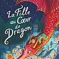 La fille au cœur de dragon, par stephanie burgis