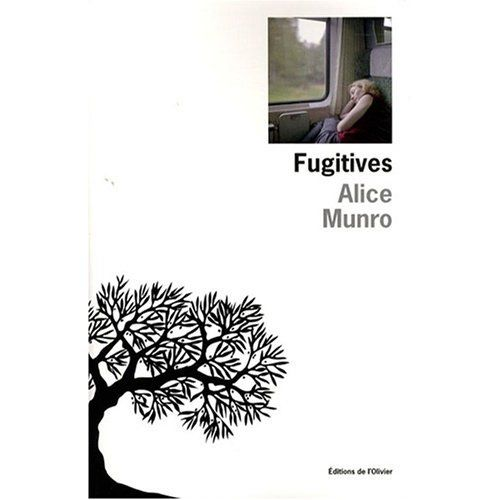 Alice Munro - Fugitives