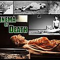 Cinema of death (entre surréalisme et underground)