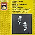 Sonate pour violon et piano n°1 - gabriel fauré (1875-1876), alfred cortot & jacques thibaud (1929)