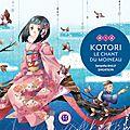 Kotori, le chant du moineau de samantha bailly & shigatsuya