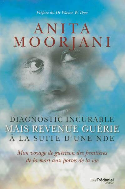Diagnostic-incurable-mais-revenue-guerie-a-la-suite-d-une-NDE