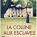 La_colline_aux_esclaves_Kathleen_GRISSOM