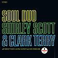 Shirley Scott & Clark Terry - 1966 - Soul Duo (Impulse!)