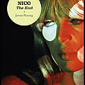 Nico - the end - james young - editions séguier