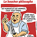 Le boucher philosophe.