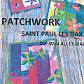 Exposition patchwork saint paul les dax 03-13 mai 2018