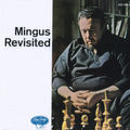 Charles Mingus - 1960 - Mingus Revisited (Emarcy)
