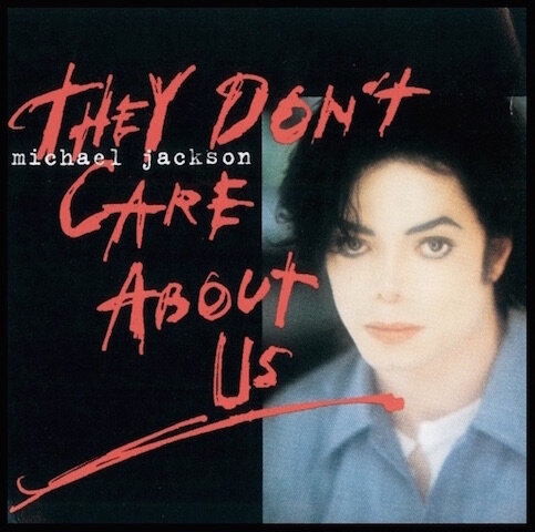 michael jackson they don t care about us