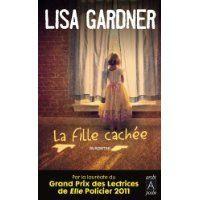 La fille cachée - Lisa gardner