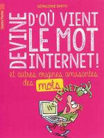 Devine d'où vient le mot Internet !