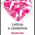 lettres a josephine