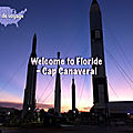 [carnet de voyage] welcome to florida - cap canaveral