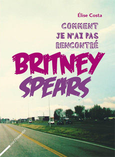Comment_je_n_ai_pas_rencontr__Britney_Spears___Elise_Costa