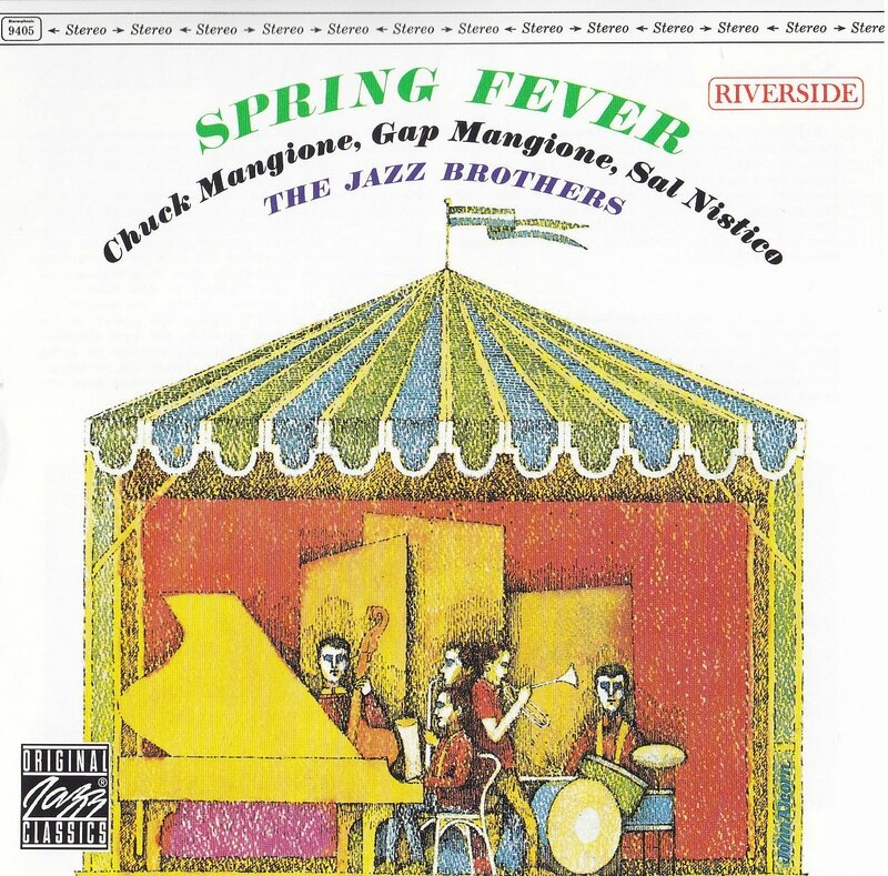 Chuck And Gap Mangione - 1961 - Spring Fever (Riverside)