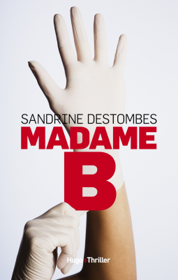 Madame B de Sandrine Destombes