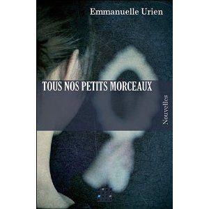 Tous_nos_petits_morceaux_Emmanuelle_Urien_Lectures_de_Liliba