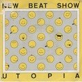 utopia - new beat show