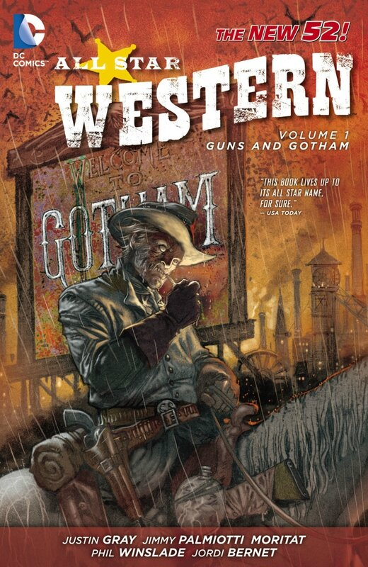 all star western vol 1 guns and gotham TP