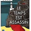 ~ le temps est assassin, michel bussi