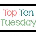 Top ten tuesday #14
