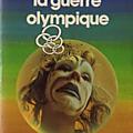 La guerre olympique - pierre pelot
