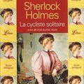 Sherlock holmes la cycliste solitaire suivie de trois autres récits, conan doyle