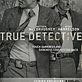 J'ai vu : true detectives 1.01