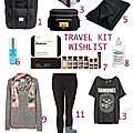 Travel kit wishlist...