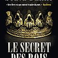 Le secret des rois/ steve berry