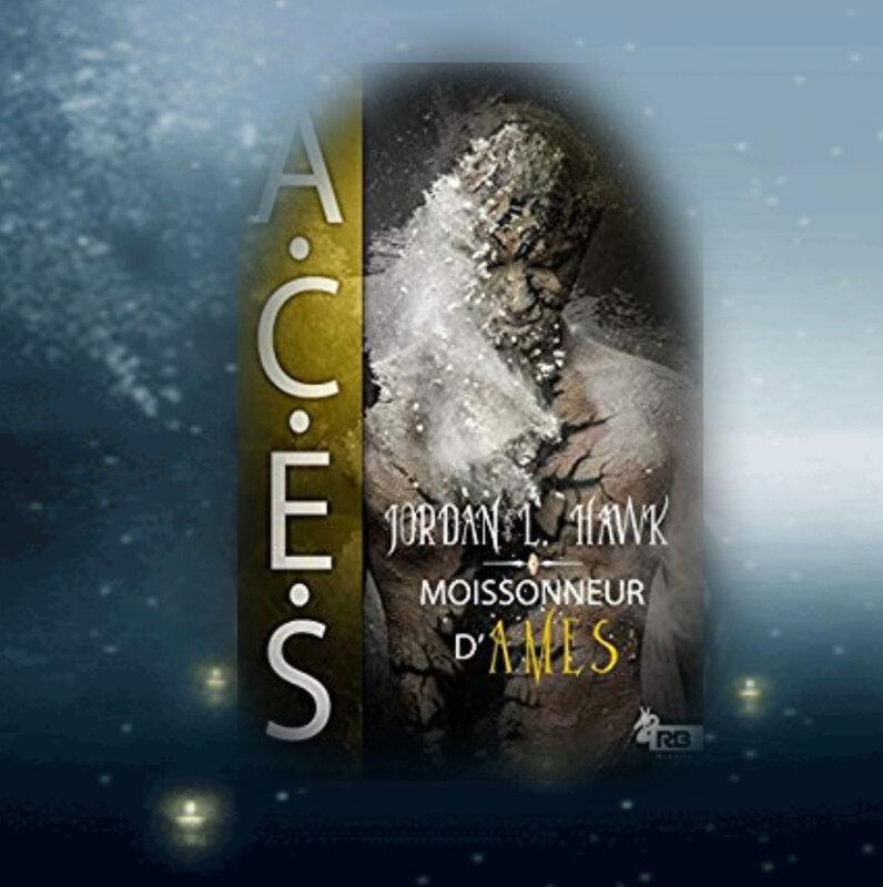 ACES tome 3 : moissonneur d'âmes (Jordan L. Hawk)