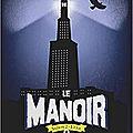 Le manoir, saison 2, tome 4 : le phare des brumes, d'evelyne brisou-pellen