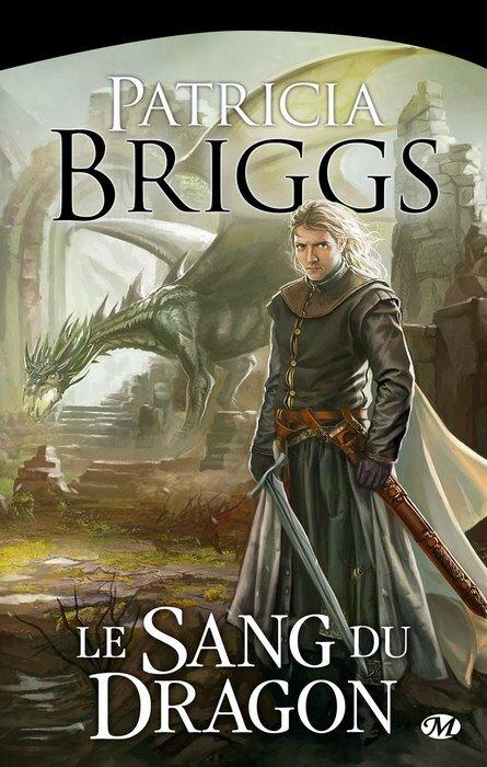 Le Sang du Dragon Patricia Briggs
