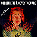 Sorcellerie à covent square