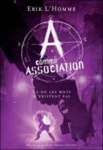 a-comme-association,-tome-5---la-ou-les-mots-n-existent-pas-159698-250-400