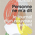 _personne ne m'a dit - le journal d'un nouveau parent _ de hollie mcnish (2018)