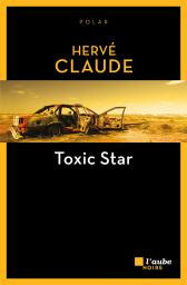 2621-Claude-Toxic Star