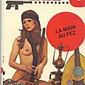 La main au fez (fire in the hole) - glen chase - editions et publications premières - 1975