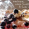°eton mess aux fruits noirs °