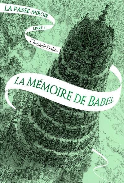 La-memoire-de-Babel - tome 3