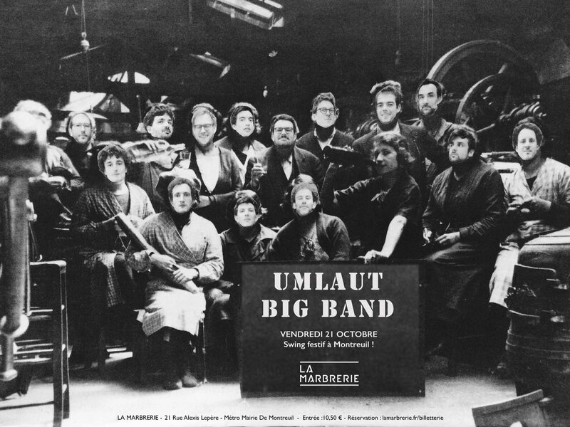 Umlaut Big Band à la Marbrerie