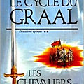 Le cycle du graal, tome 2 : les chevaliers de la table ronde - jean markale