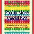 Pop'up store special kids - octobre 2014